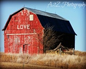 Love Red Barn Fine art home decor wall art photo Print - a2zphotography