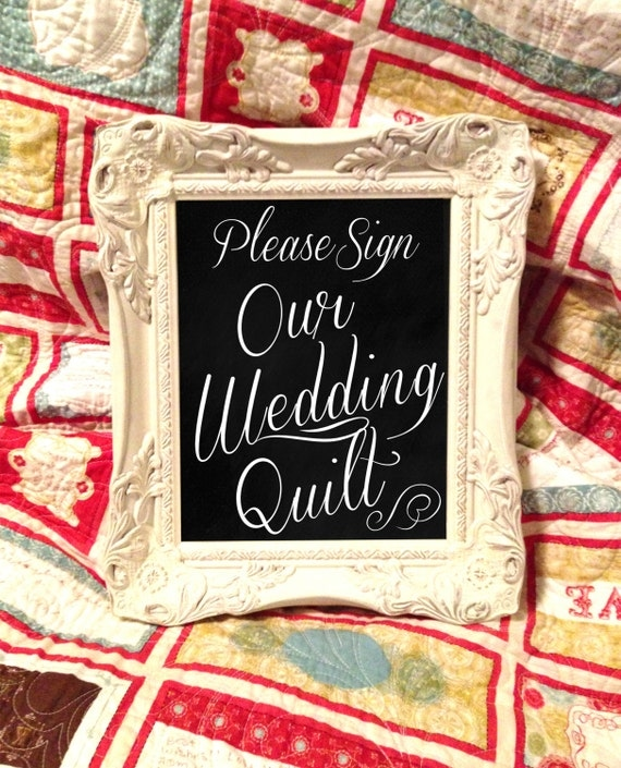 "Wedding Quilt Chalkboard Sign - ""Please Sign our Wedding Quilt"""