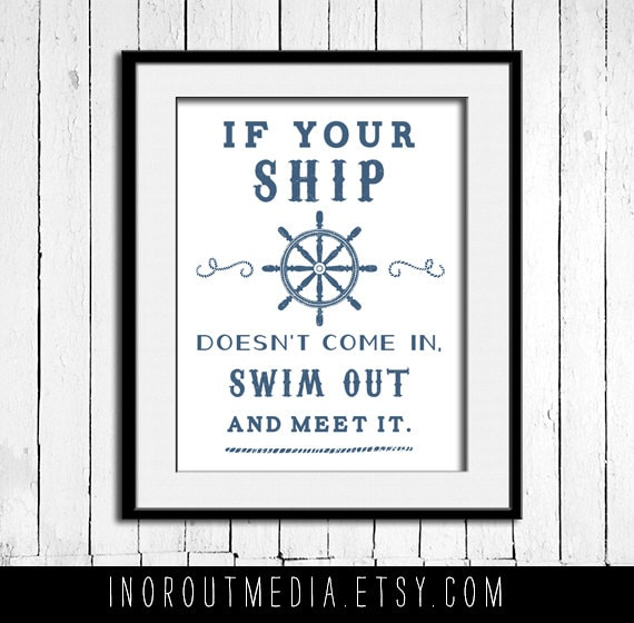 Swim Out to Meet it Nautical Quote - 11x14 typography quote print wall art on premium matte art paper, Typography poster, Quote Art