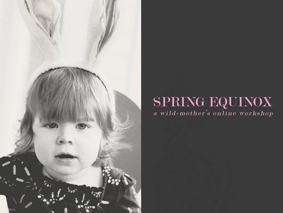 SPRING EQUINOX (e-course & kit) - a Wheel of the Year series online workshop