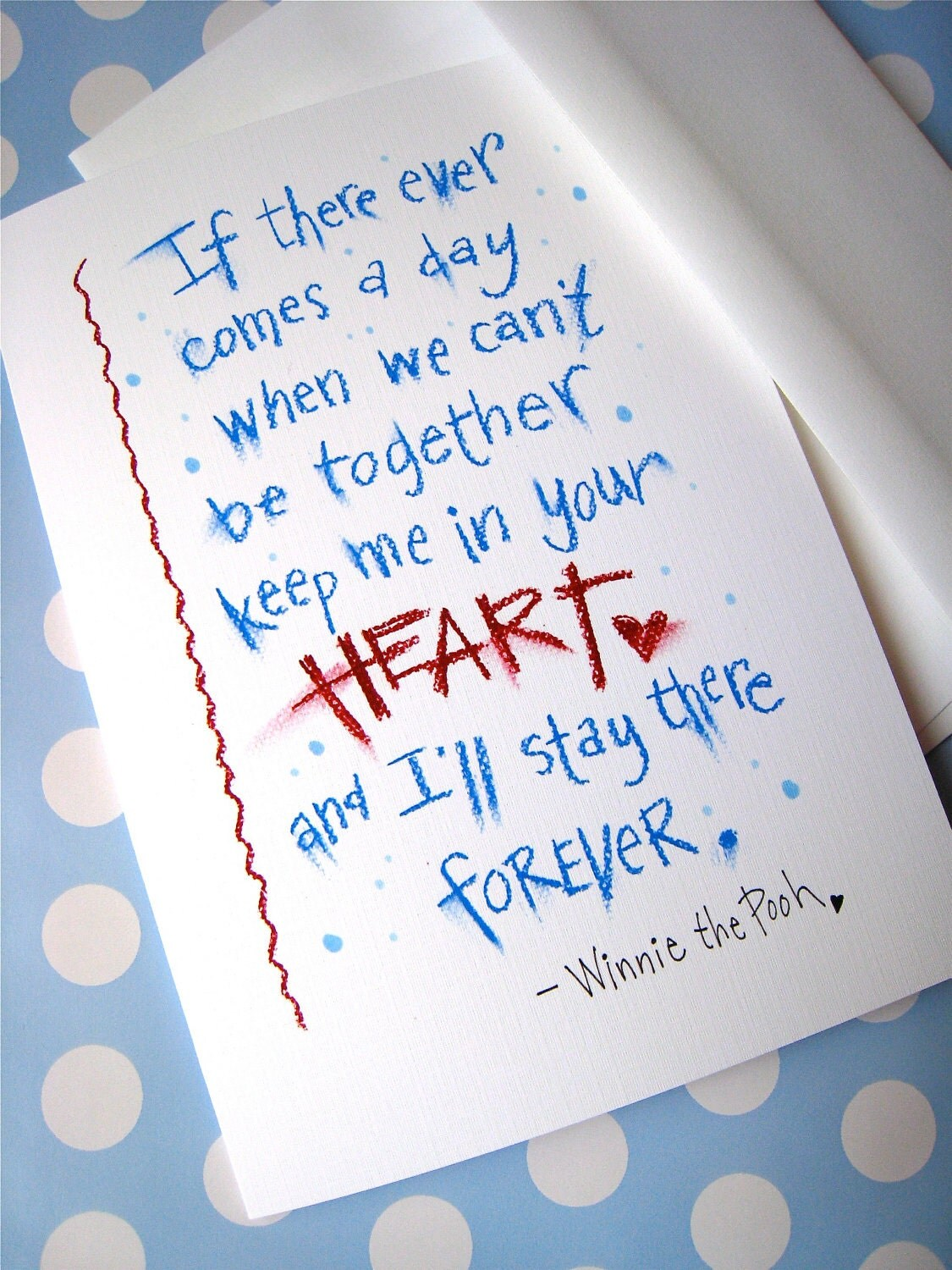 Valentine Card. I Love You Card. Winnie the Pooh Quote - Keep Me in Your Heart