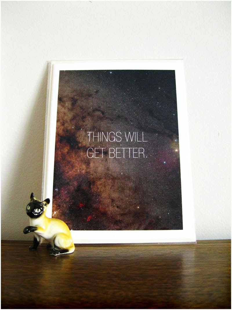 Cosmic Affirmations - Things Will Get Better - Blank Greeting Card
