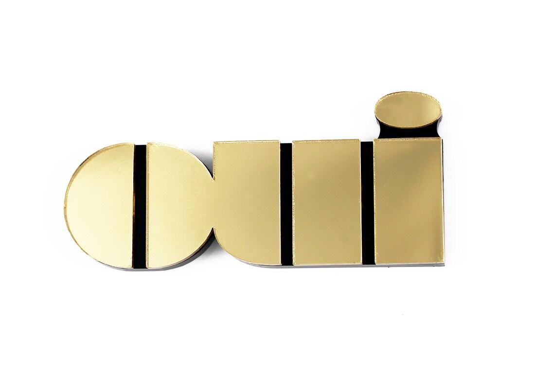 Oui brooch in gold mirror perspex - jenniferloiselle