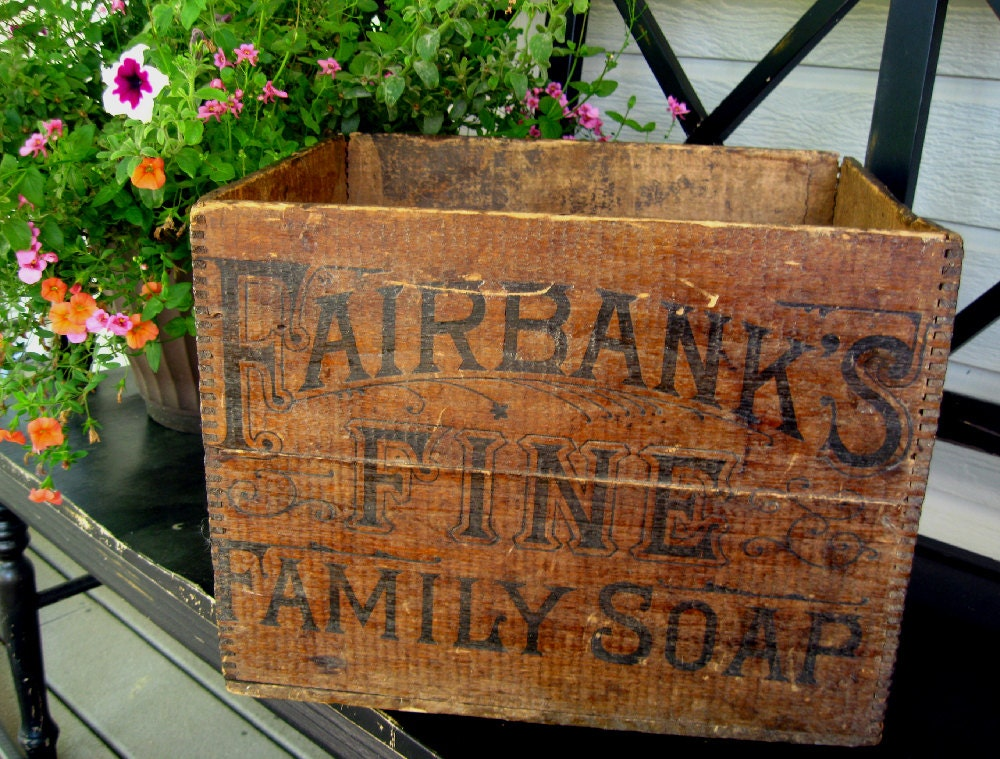 "Antique Vintage Wood Box or Crate - ""Fairbank's Fine Family Soap"" - VillaChanticler"