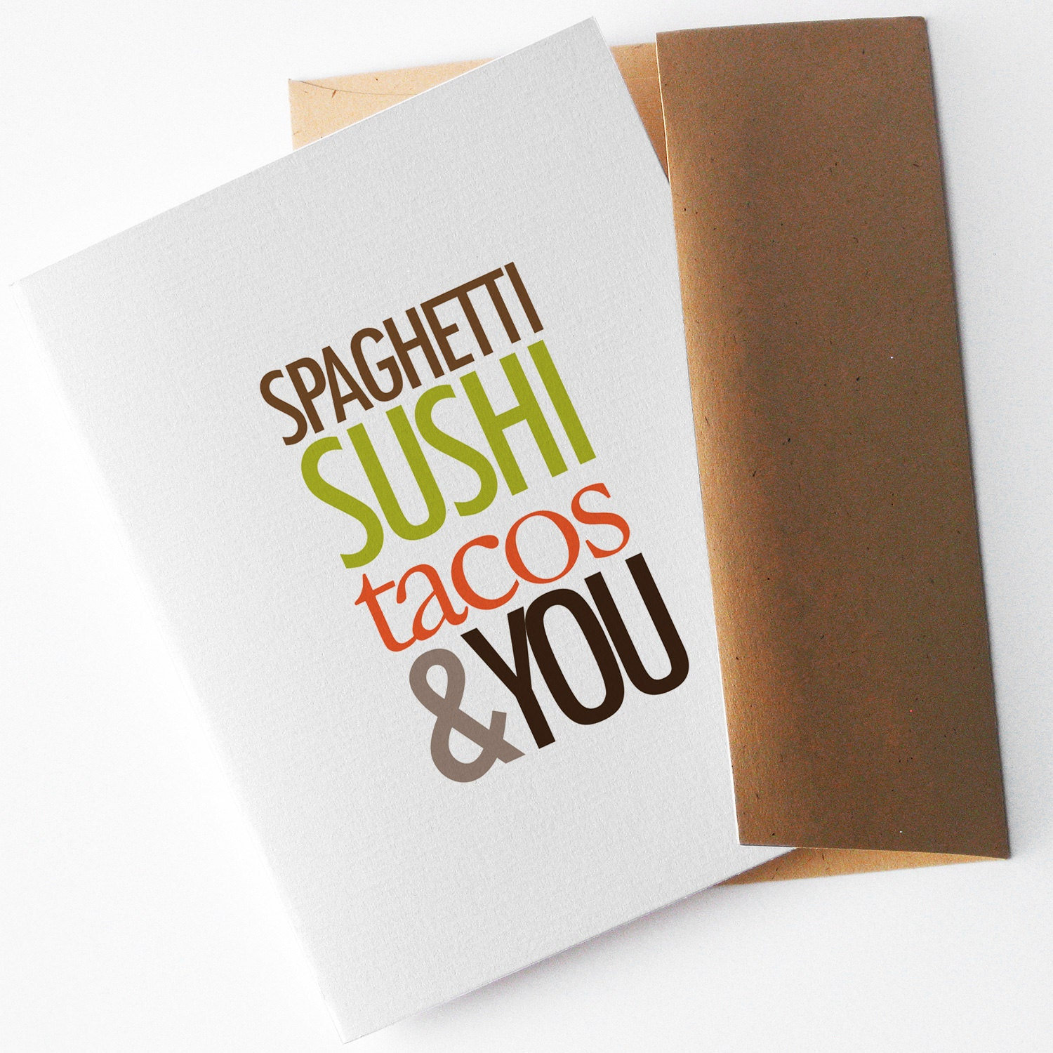 """Funny Valentine's Day Card, """"Spaghetti, Sushi, Tacos and You"""" (CLV-S006)"""