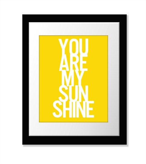 You Are My Sunshine Print // 8x10 Inch Fine Art Print // PO // Yellow White // Choose Your Colors // 2/7