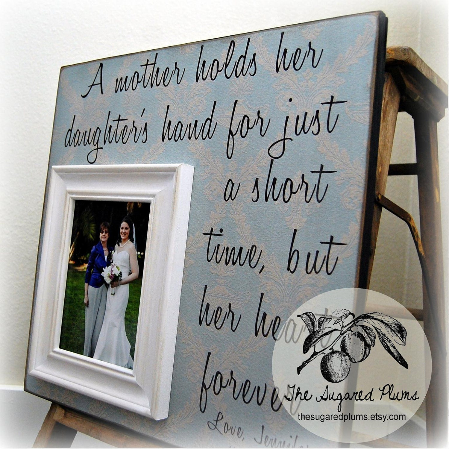 framed picture on a plaque, for the sentimental mom.