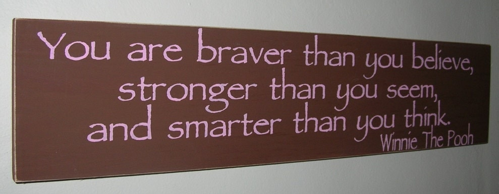 ON SALE TODAY Inspirational Quotes You are Braver Than You Believe ...