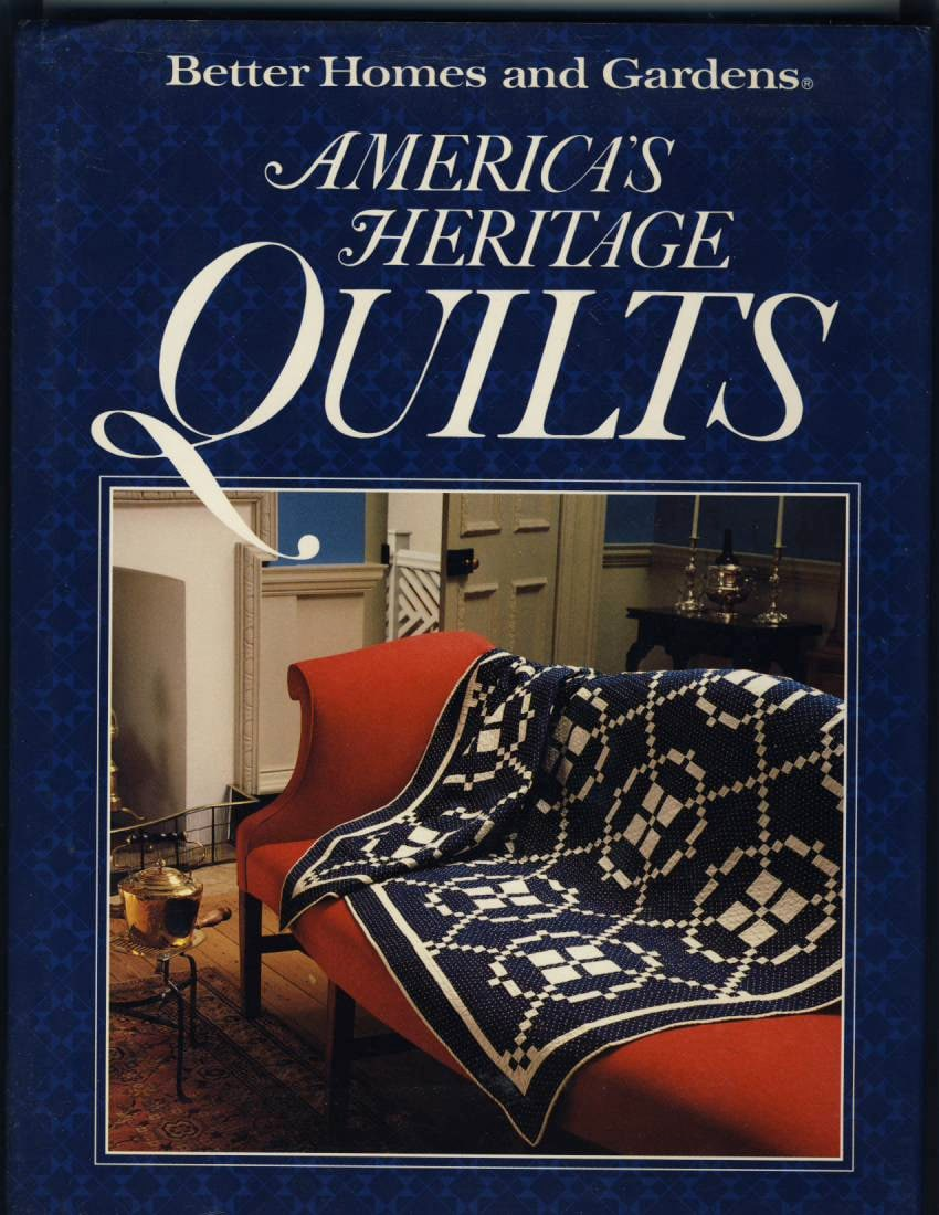 Better Homes and Gardens American's Heritage Quilts