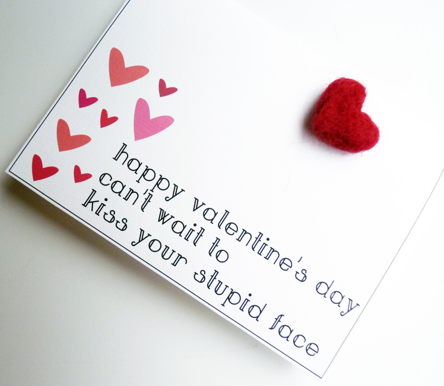 Happy Valentine's Day Can't Wait to Kiss Your Stupid Face - Pink & Red Heart Valentine's Sarcastic Funny Greeting Card