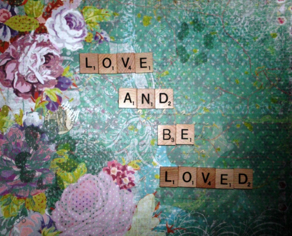8x10 Photo Scrabble Tile Print LOVE and BE LOVED Whimsical Romantic flowers Photo Word Art Inspirational