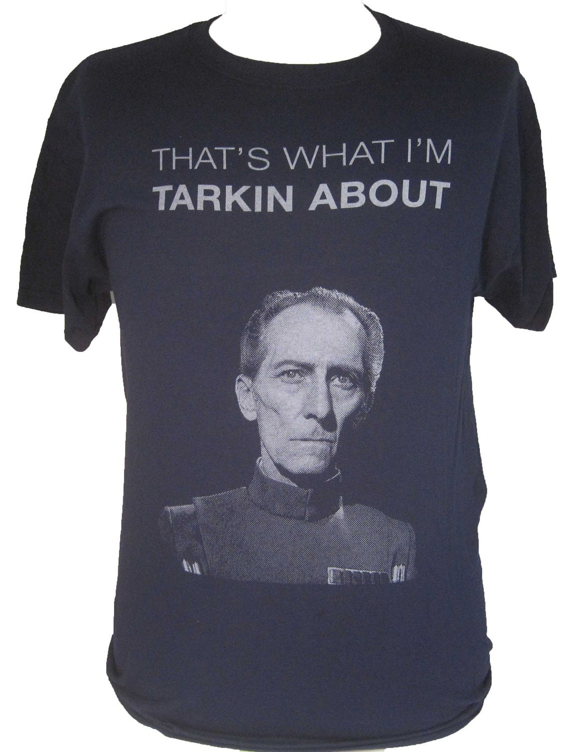That's What I'm Tarkin About Star Wars Shirt