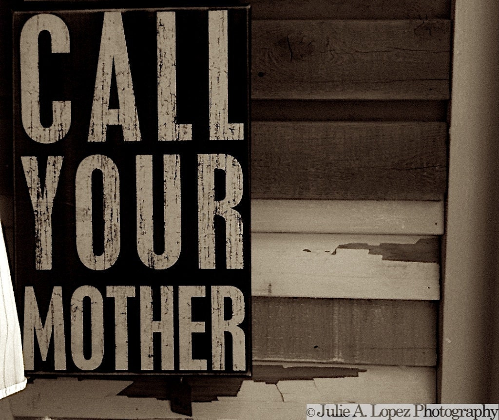 Humor Photography, Call Your Mother, Mom, telephone, phone call, Love, Mother, Color Photographic Print, 8x10