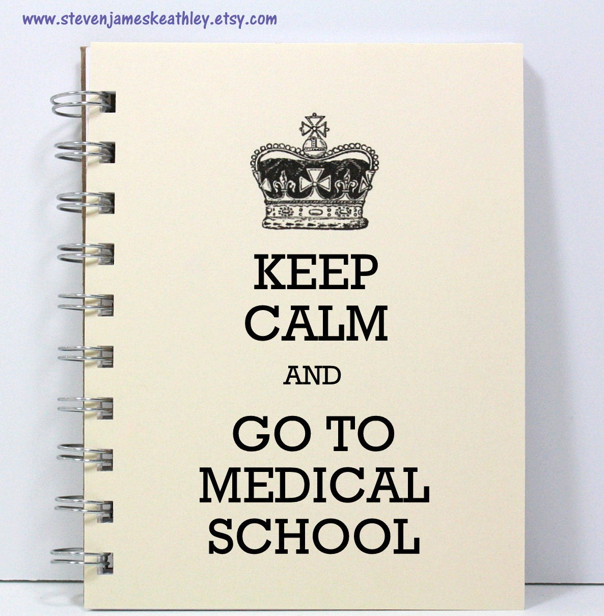Medical School Journal Notebook Diary Sketch Book - Keep Calm and Go To Medical School - Ivory