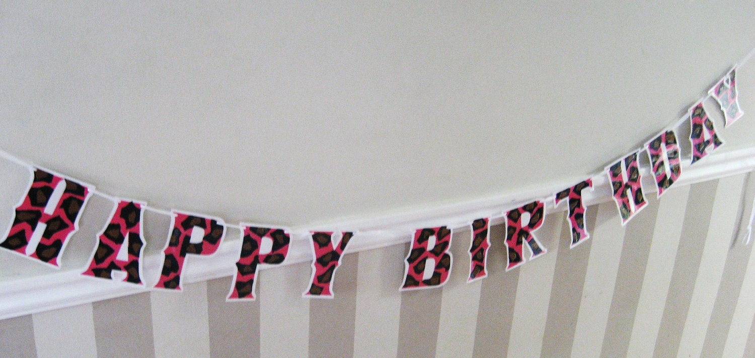 HaPPY BiRTHDAY Banner - Hot Pink Cheetah or LEoPARD PRiNT