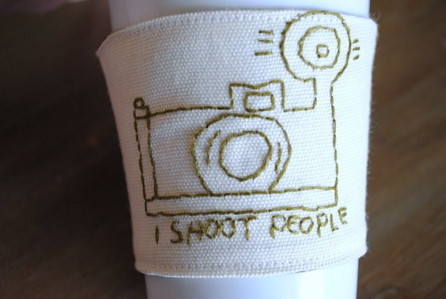 Coffee Sleeve: I shoot people