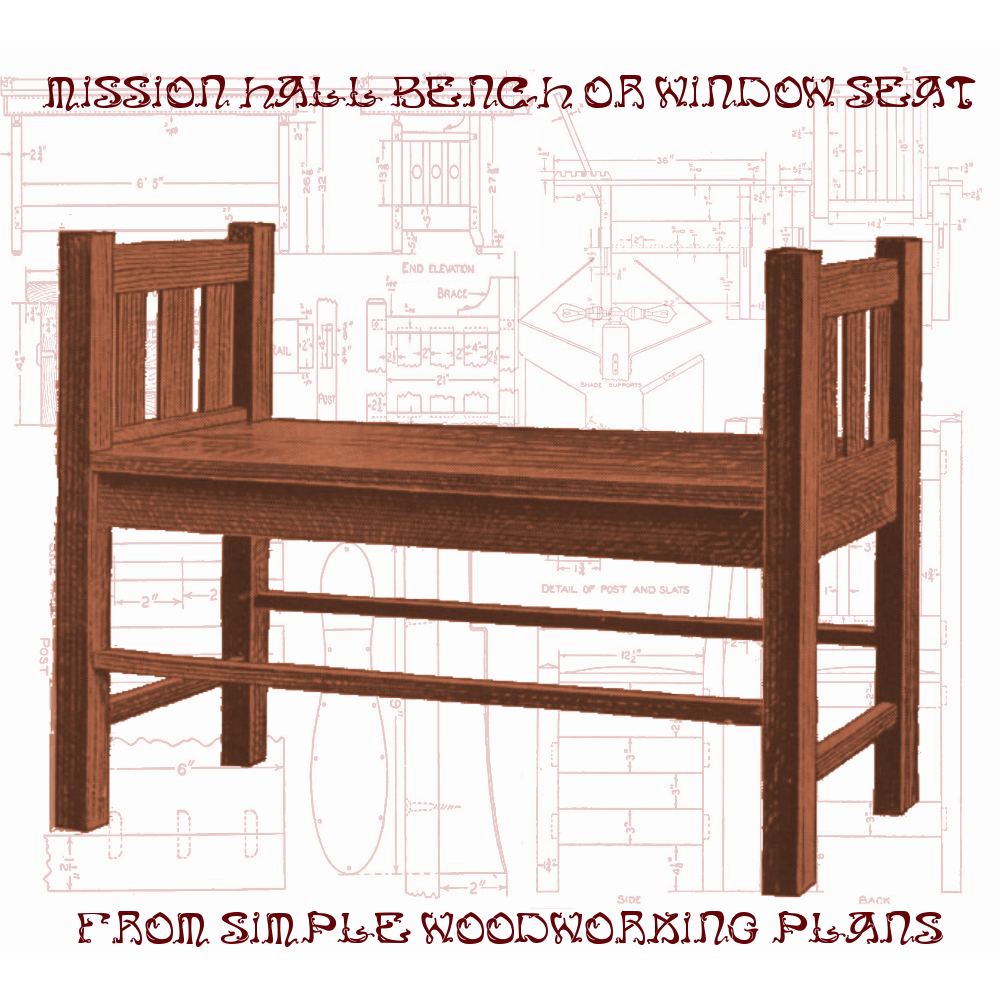 Mission Bench Plans 28 Images Pdf Diy Mission Bench Plans Download Make Wooden Footstool