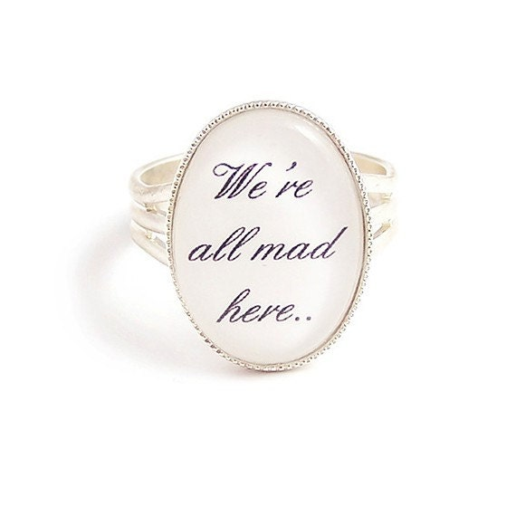 We're all mad here Cheshire cat quote Alice in Wonderland ring Adjustable