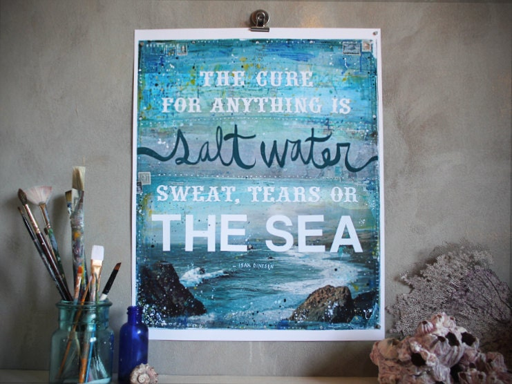 Holiday Sale - 16 x 20 paper print - The Cure for Anything Is Salt Water - inspirational ocean artwork, beach word art typography poster