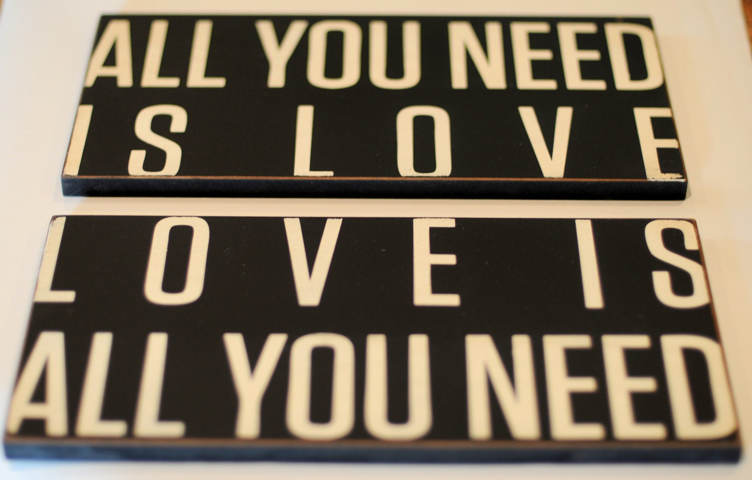 Typography Word Art Signs - All You Need Is Love Love Is All You Need - Your Choice of Color