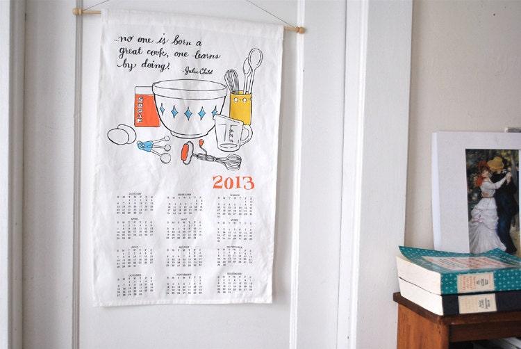 2013 Calendar   Julia Child Calendar   Tea Towel Calendar   Kitchen Calendar