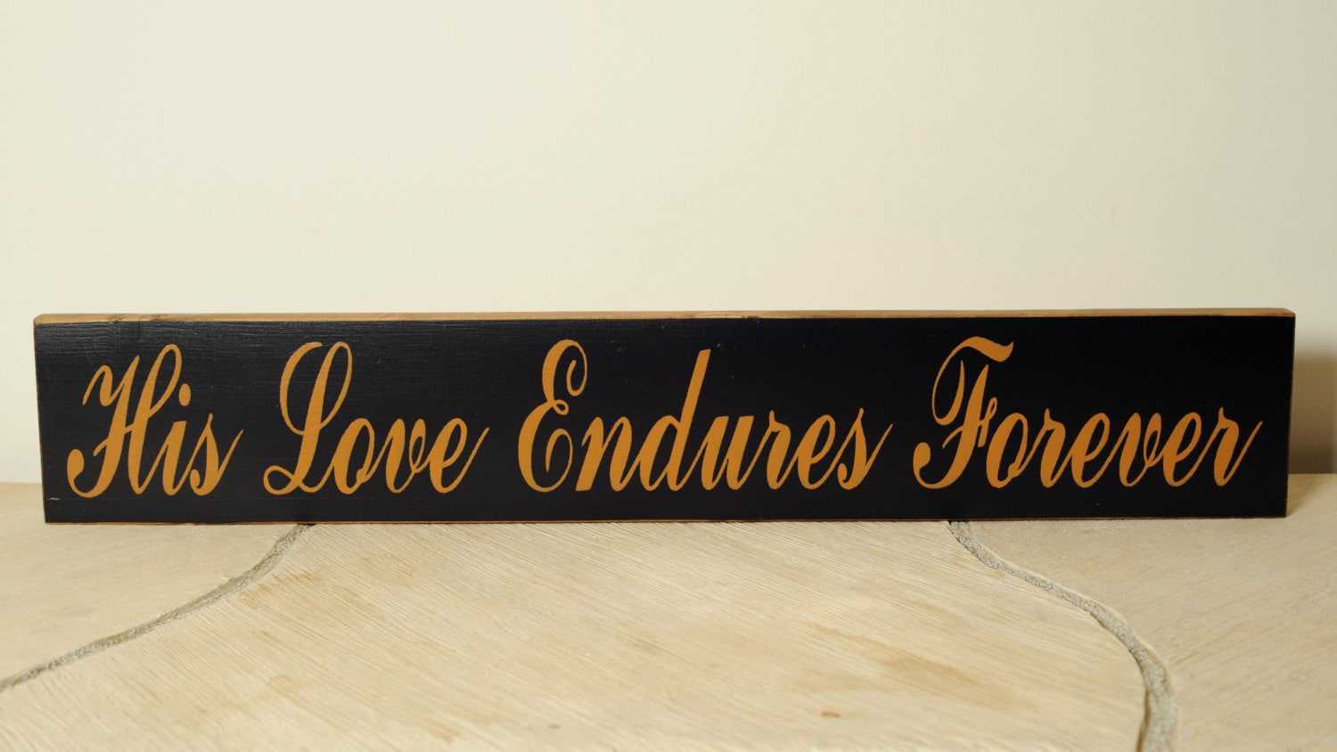 His Love Endures Forever inspirational sign