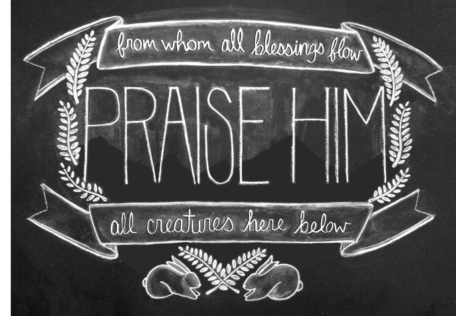Praise Him - juliamariemartin