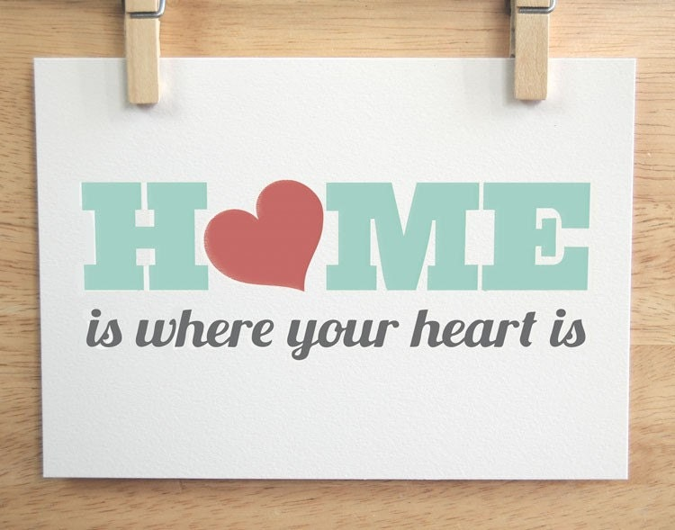 Home Is Where Your Heart Is - 8x10