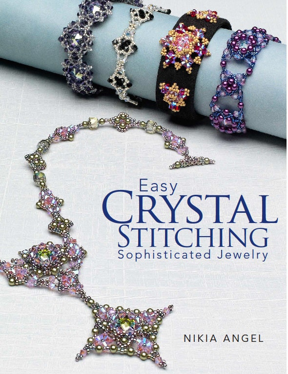 Autographed - Easy Crystal Stitching Elegant Jewelry - Order book from author.