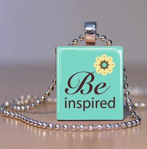 Be Inspired Scrabble Tile Pendant