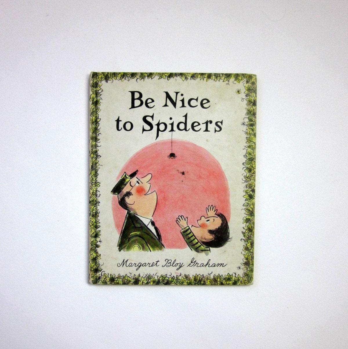 Be Nice To Spiders by Margaret Bloy Graham 1967 - OopseeDaisies