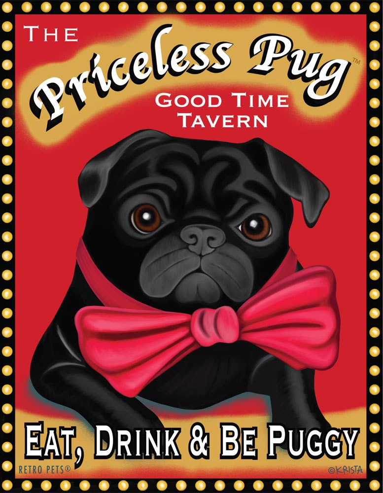 Black Pug Art - Priceless Pug Tavern -  Eat, Drink & Be Puggy -  8x10 art print by Krista Brooks