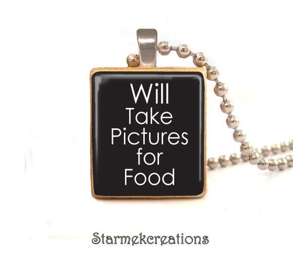 PHOTOGRAPHY  Will take pictures for food  scrabble tile pendant , photography pendant  - Sale  Buy 3 Get 1 free - starmekcreations