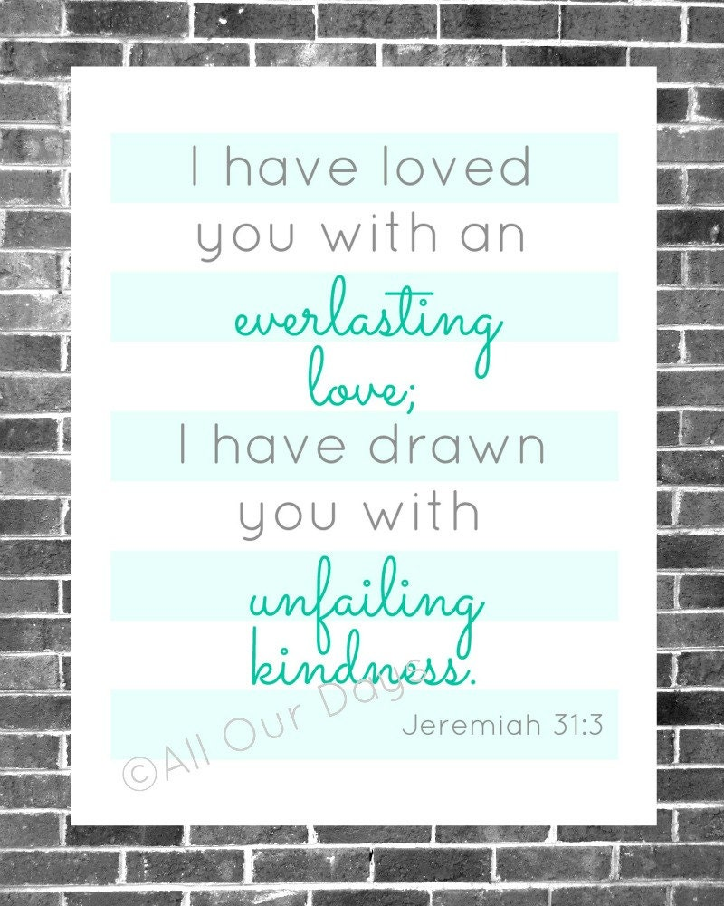 Jeremiah 31:3 Aqua // INSTANT DOWNLOAD // Scripture Prints // Wall Art