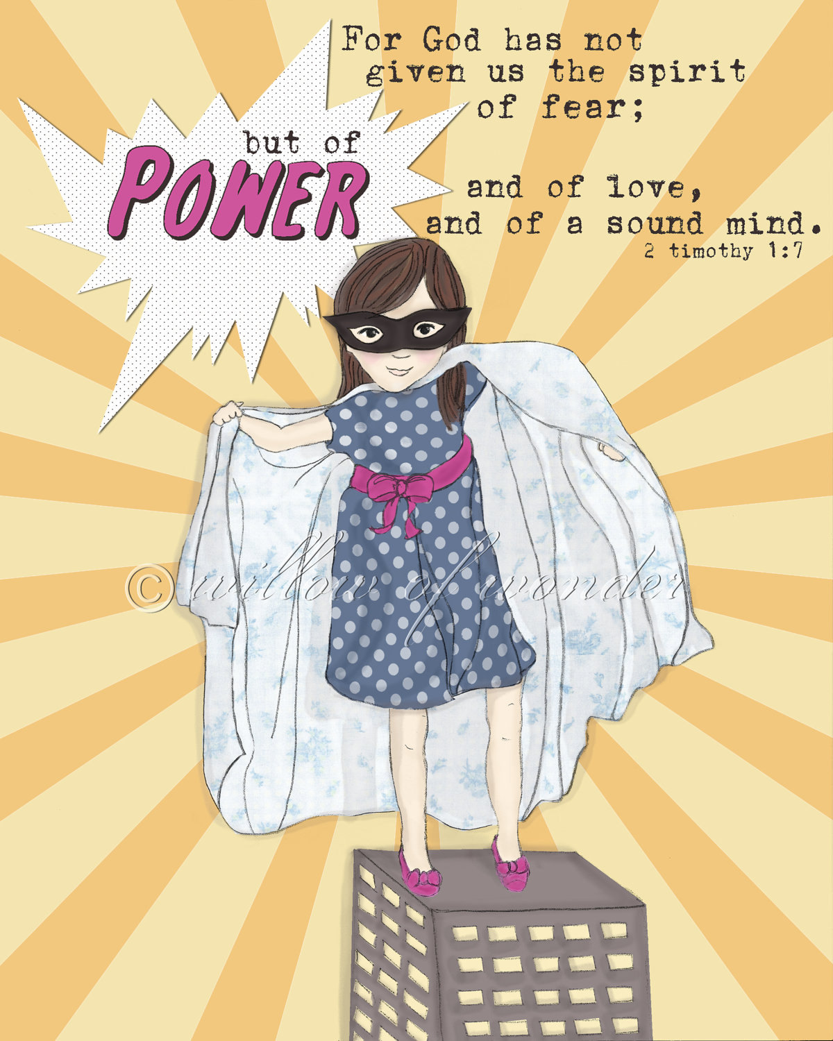 Super Girl - Spirit of POWER - 2 Timothy 1:7 - Scripture Art Print