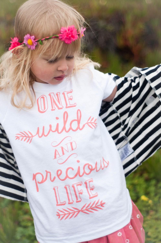 One Wild & Precious Life Kids Tee