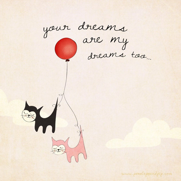 Art Print - Original illustration by Penelope and Pip, Your Dreams are My Dreams Too