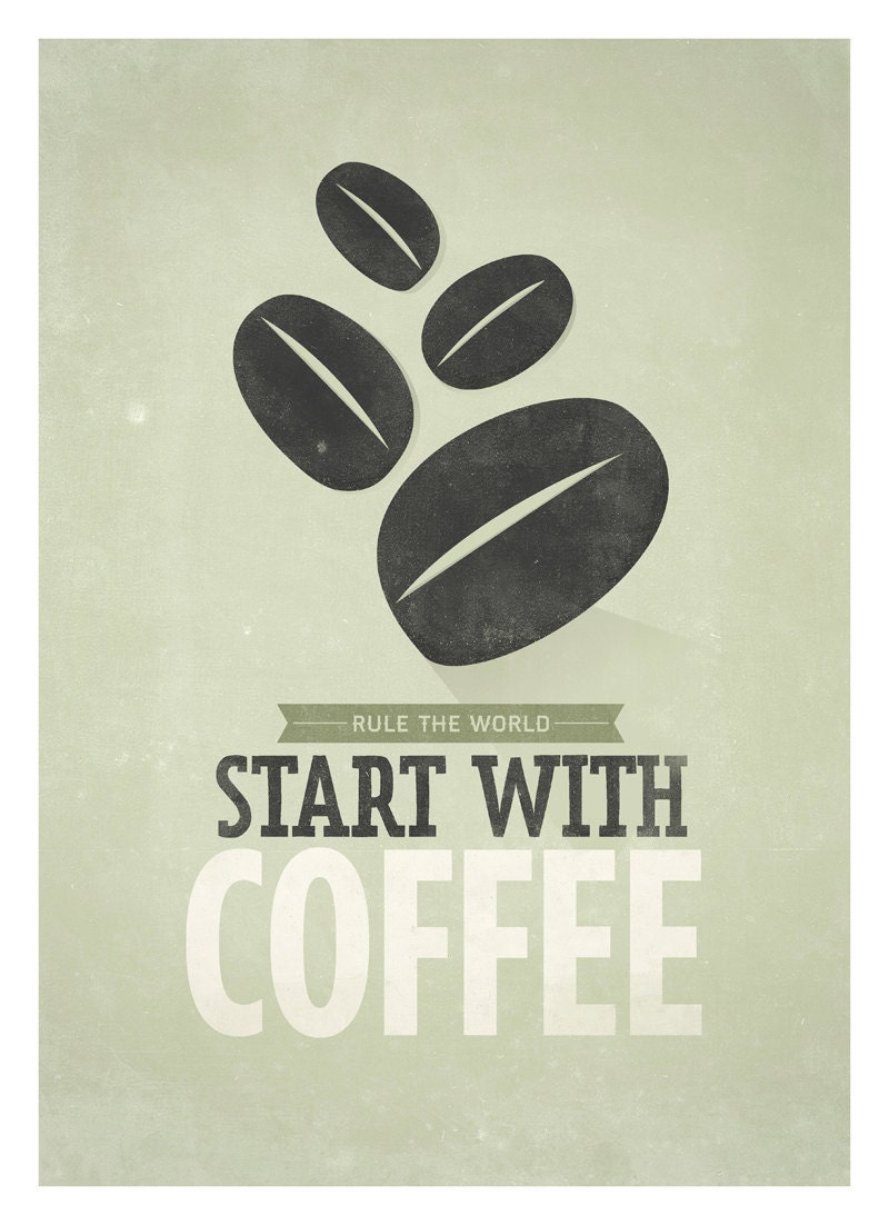 Coffee quote poster, Start with Coffee, Retro-style typographic print A3