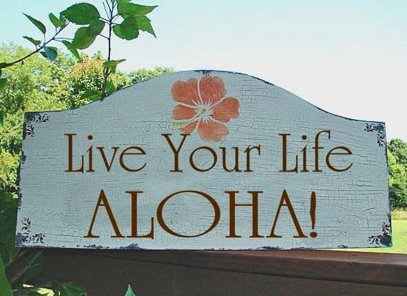 Live YOUR Life ALOHA Wedding signs Hawaii Wedding decorations Vintage BEACH