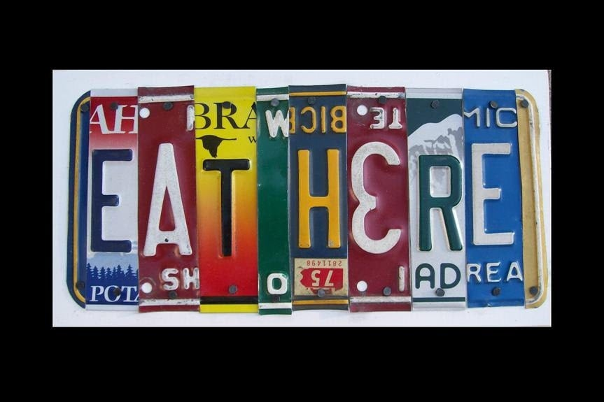 Funky EAT HERE license plate sign Kitchen Diner by recycledartco