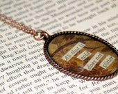 Literary Necklace - All that is gold does not glitter - Lord of the Rings