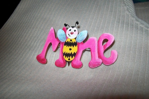 Bee Mine Pin