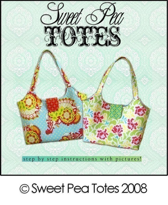 Sweet Pea Totes SIMPLE and CHIC ebook PDF Sewing Pattern