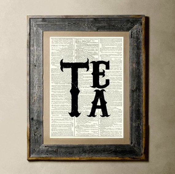 Tea - Printed on a Vintage Dictionary Page 8X10
