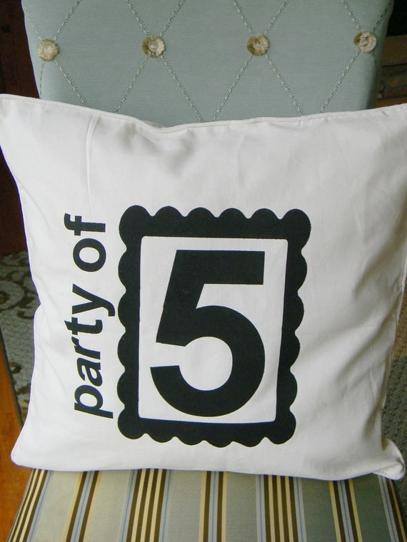 Party of 5 Pillow Cover AND Insert