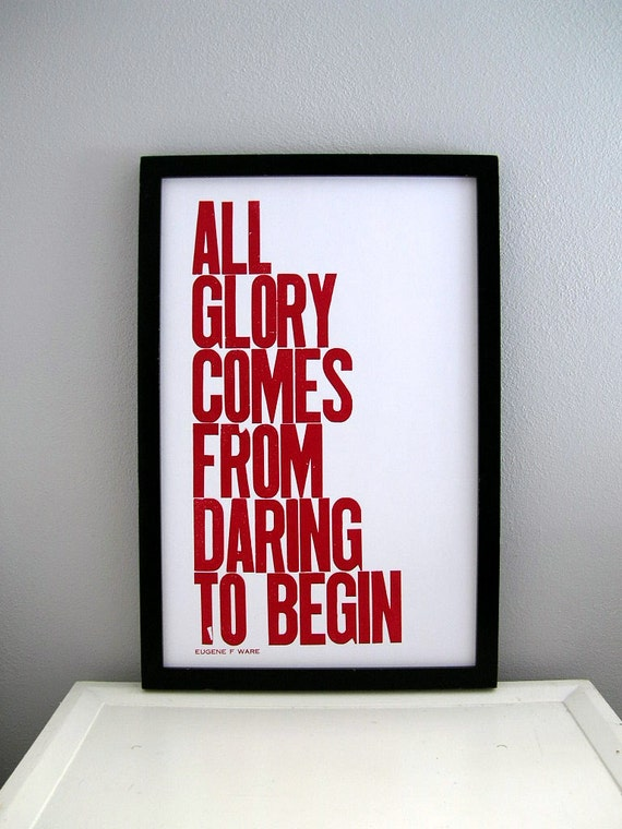 New Year's Motivational Poster, All Glory Comes from Daring to Begin Letterpress Print, Magenta