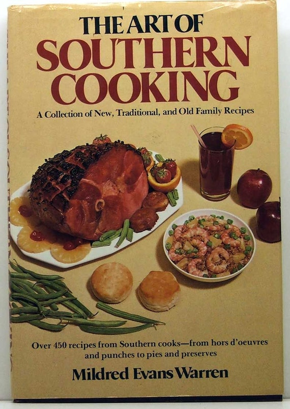 The Art of Southern Cooking  Mildred Evans Warren  HB/DJ 1981