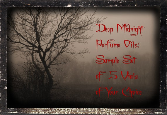 DEEP MIDNIGHT Perfume Oils SAMPLE Set of 5 Vials: Your Choices