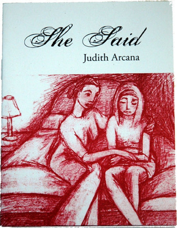 She Said by Arcana, Judith, Arcana, Judith