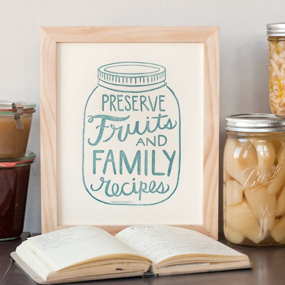 Preserve fruits and family recipes 8 x 10 print